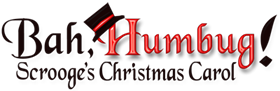 Bah, Humbug! Scrooge's Christmas Carol (Saturdays)
