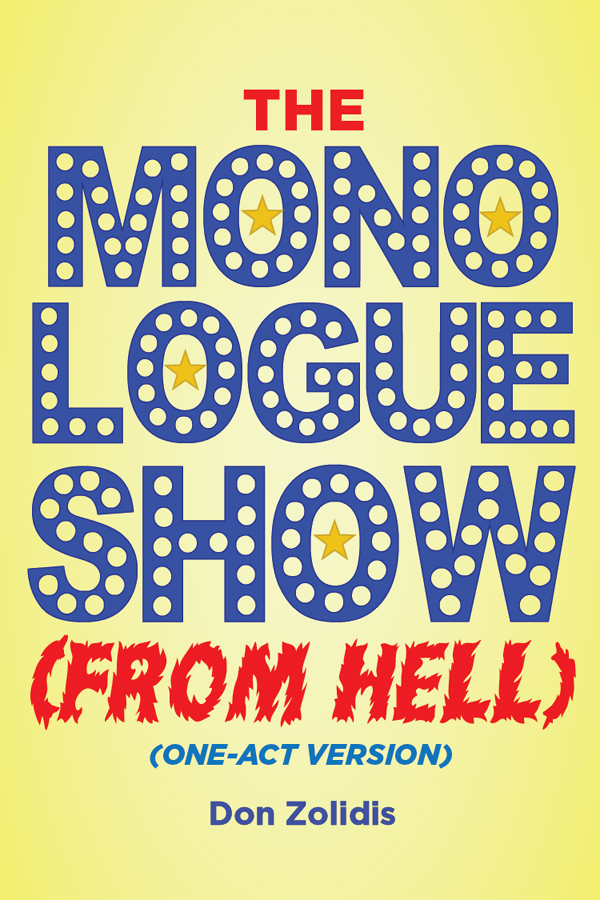 The Monologue Show (From Hell) (Wednesdays 6:30-7:30)
